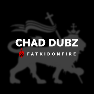 Chad Dubz x FatKidOnFire mix