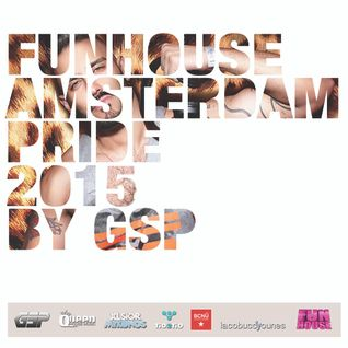 FUNHOUSE AMSTERDAM PRIDE 2015 by GSP