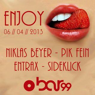 PIK-FEIN @ ∑njoy⎢Bar99 (ex Vinylbar) - Frankfurt a.M.⎢06.04.13
