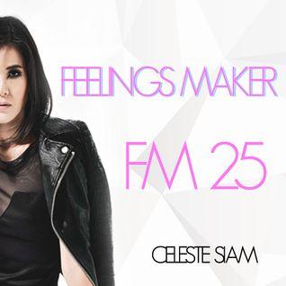 CELESTE SIAM FeelingsMaker #25