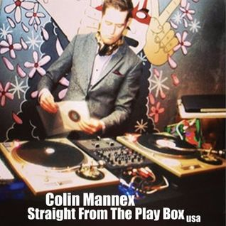 Colin Mannex - Straight From The Play Box
