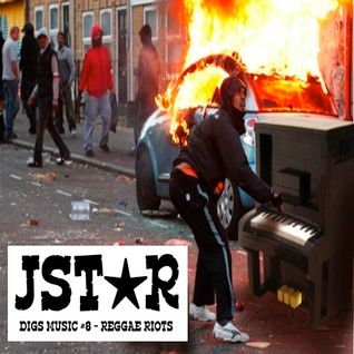 JstarDigsMusic#8-ReggaeRiot