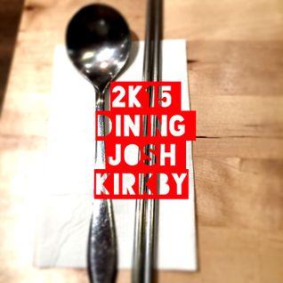 2K15 Dining