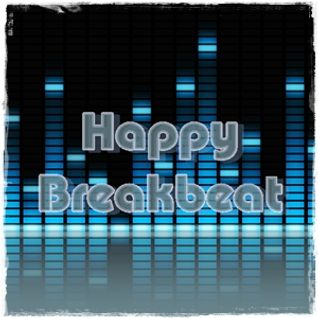 Happy Breakbeat - 08.08.2012 - mixed by Miss Hardtech