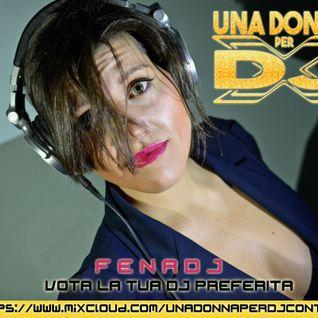 Fena DJ - Contest Una Donna Per DJ