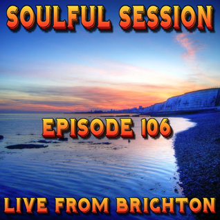 Soulful Session, Zero Radio 30.1.16 (Episode 106) LIVE From Brighton with DJ Chris Philps