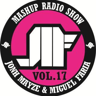 Jonh Mayze & Miguel Faria - Mashup Radio Show vol 17