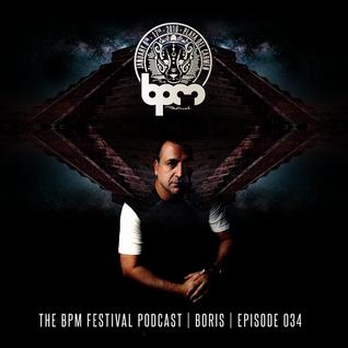 The BPM Festival Podcast 34 - Boris