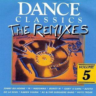 Dance Classics - The Remixes Vol.5