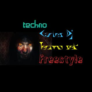 techno set freestyle Carles dj