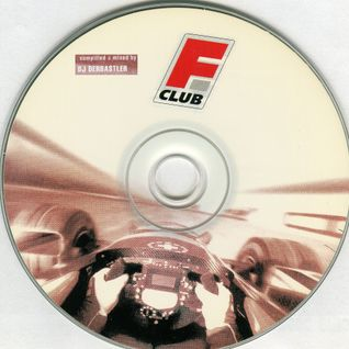 DERBASTLER Vinyl Live Mix (for Formula Club Grand Prix) 2003 CD-House side A