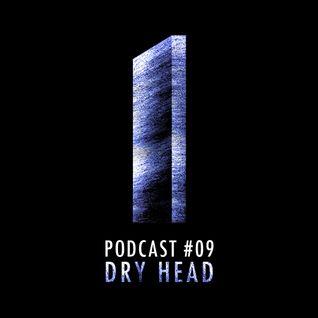Monolith Podcast #09 Dry Head