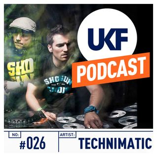 UKF Music Podcast #26 - Technimatic in the mix