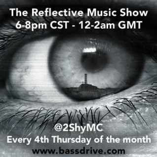 "2Shy ""Reflective Music Show"" March 2015 Guest Mix ""Bone"""