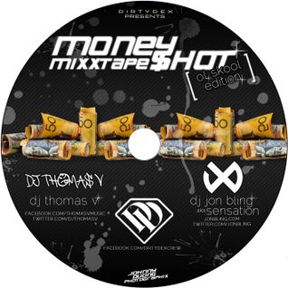 DJ Thomas V & DJ Jon Bling - Money Shot Old Skool Edition (DJ Thomas V Section)