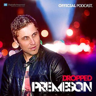 Premeson - Dropped - Episode #50 [DI.fm] - 50th Episode Special