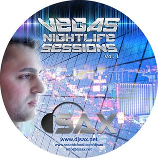 Vegas Nightlife Sessions Vol. 1 - feat Sax