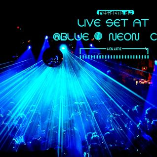 Live Set Recorded At @Blue Neon Club (Edited)