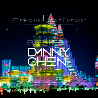 Trance Emotions Podcast 41 Mixed by Danny Chen