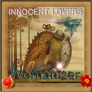 INNOCENT LOVERS - Womanizer
