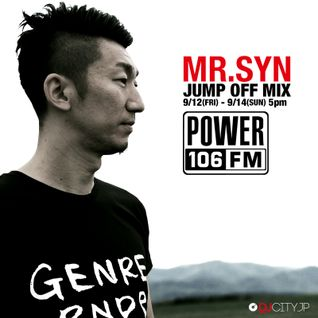 DJ MR. SYN at Power106 JumpOff Mix