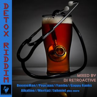 DJ RetroActive - Detoxx Riddim Mix (Full) [Notnice Records] August 2013