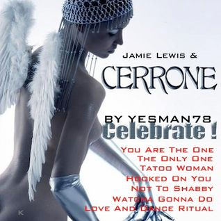 CERRONE & JAMIE (hooked on you - you are the one - the only one - tatoo woman - not too shabby ...)