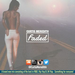 @CurtisMeredithh - FADED