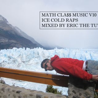 MATHCLA$$ MUSIC V10 - ICE COLD RAPS