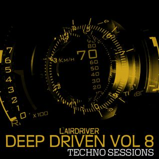 TECHNO MIX - MARCH 2015 - DEEP DRIVEN VOLUME 8