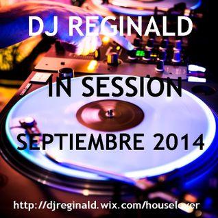Dj Reginald - Session Septiembre 2014