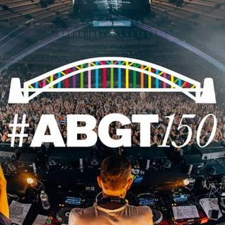 Above & Beyond - ABGT 150 (2015) (Exclusive Free) → [www.facebook.com/lovetrancemusicforever]
