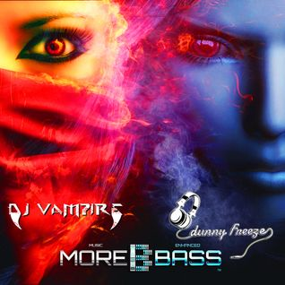 DJ Dunny Freeze B2B DJ Vampire - Fire & Ice