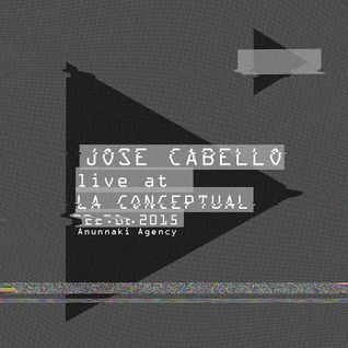 Jose Cabello (Live) @ La Conceptual 12092015