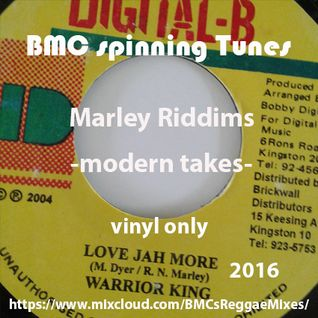 BMC spinning Tunes - Love Jah More - Modern Takes of Marley Riddims