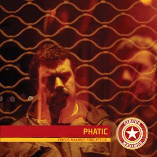 Circus Maximus Podcast 011 - Phatic