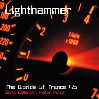 Prashant a.k.a. Lighthammer - The Worlds Of Trance 45 - Sonic Collision (Piston Punch)