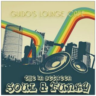 The between Soul & Funky Mix (Guido's Lounge Cafe)