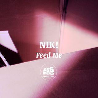 Nik! - Feed Me (Bassmusik 002)