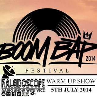 The Kaleidoscope Radio Show #36 | 5th July 2014 | Boom Bap Festival 2014 Warm Up | Hosted by Vice |