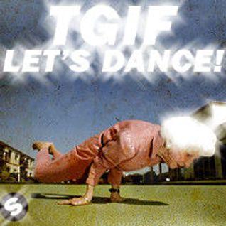 TGIF - Thank God Its Friday #4