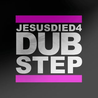 DJ LEE - JesusDied4Dubstep - JD4D Mixtape - Dubstep