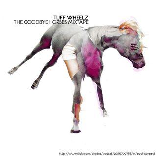 The Goodbye Horses Mixtape