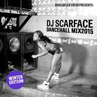 DJScarface - Dancehall Mix 2015 Winter Edition