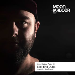 East End Dubs - Moon Harbour Radio #36 - 18.04.13