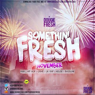 @DougieFreshDJ - Something Fresh [November]