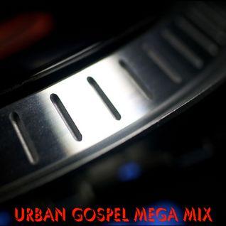 Urban Gospel Mega Mix
