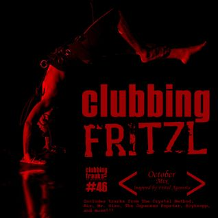 THE CLUBBING FREAKS SHOW #046 (CLUBBING FRITZL) October Mix 30-10-2013