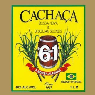 Cachaça, Bossa Nova & Brazilian Sounds