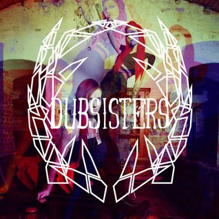 DUBSISTERS - 4 Y'all MIX